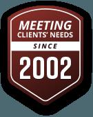 Serving Clients Needs Since 2002